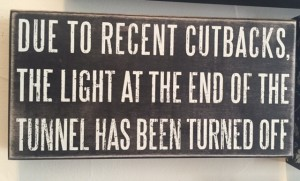 light at end of tunnel turned off