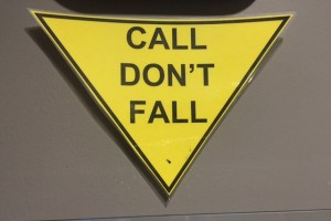 Call. Don't Fall.